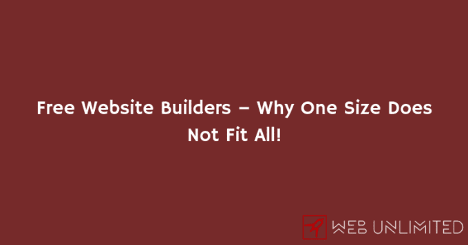 Free Website Builders – Why One Size Does Not Fit All! | Web